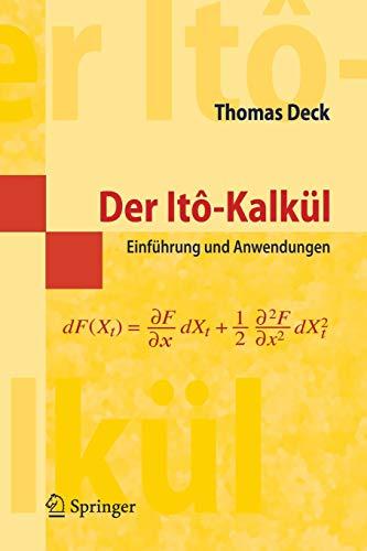 9783540253921: Der Itô-Kalkül: Einführung und Anwendungen (Masterclass) (German Edition)