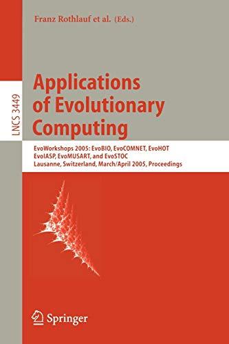 Applications Of Evolutionary Computing: Evoworkshops: Evobio, Evocomnet,: Franz Rothlauf ,