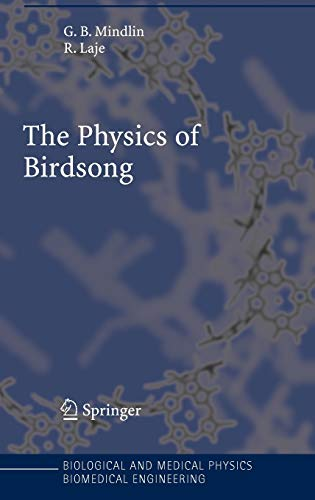 9783540253990: The Physics of Birdsong (Biological and Medical Physics, Biomedical Engineering)