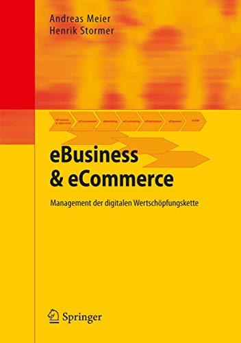 9783540254263: Ebusiness & Ecommerce: Management Der Digitalen Wertschopfungskette