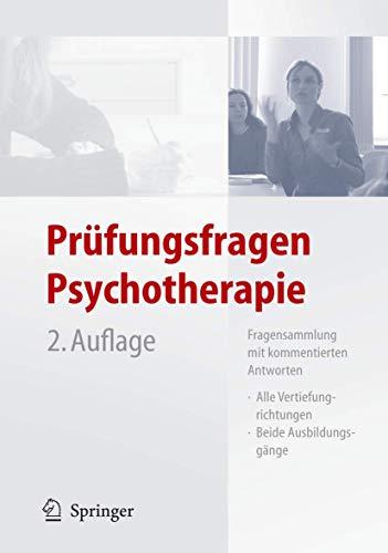 9783540254584: Prufungsfragen Psychotherapie: Fragensammlung MIT Kommentierten Antworten