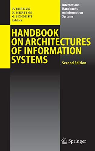 9783540254720: Handbook on Architectures of Information Systems (International Handbooks on Information Systems)