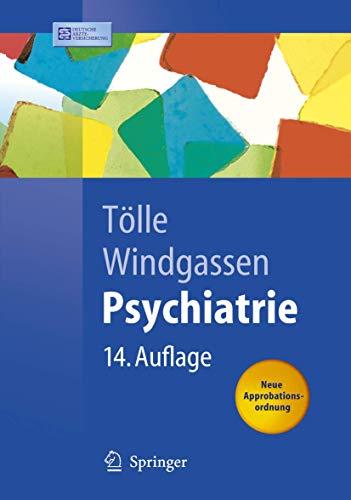 9783540255123: Psychiatrie: einschließlich Psychotherapie (Springer-Lehrbuch) (German Edition)