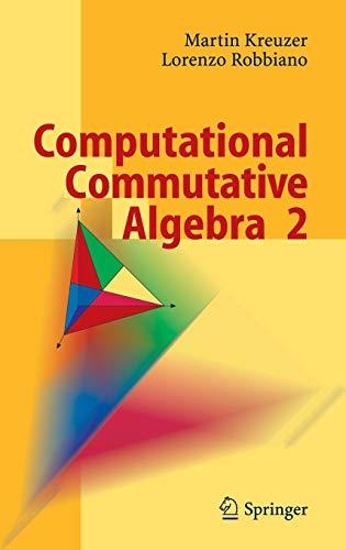 9783540255277: Computational Commutative Algebra 2 (v. 2)