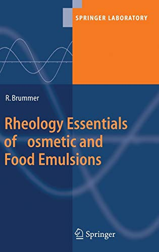 9783540255536: Rheology Essentials of Cosmetic and Food Emulsions (Springer Laboratory)