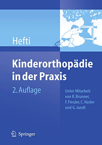 9783540256007: Kinderorthopädie in der Praxis (German Edition)