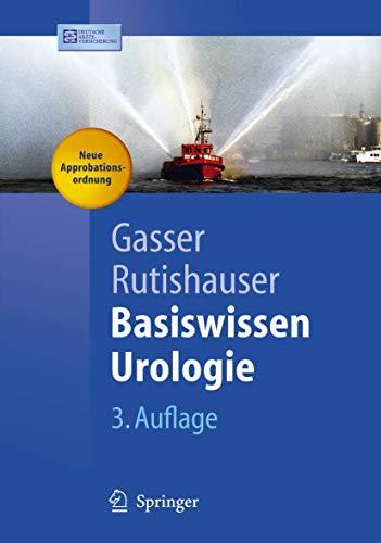 9783540256373: Basiswissen Urologie (Springer-Lehrbuch) (German Edition)