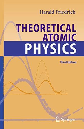 9783540256441: Theoretical Atomic Physics