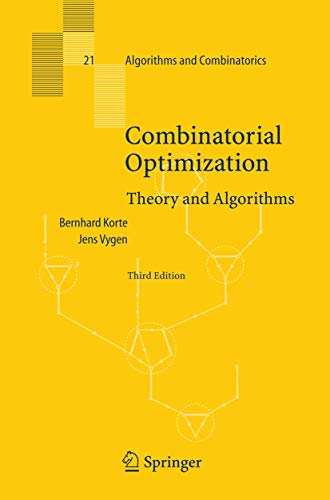 9783540256847: Combinatorial Optimization: Theory and Algorithms (Algorithms and Combinatorics)