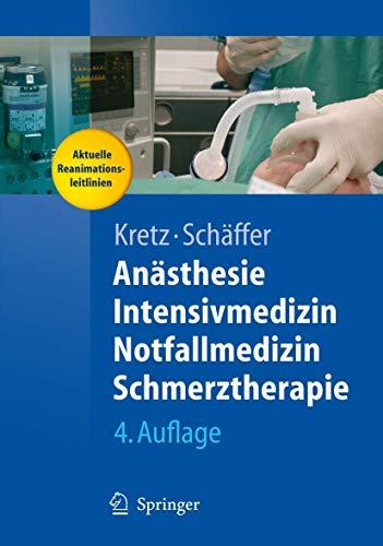 9783540256984: Anästhesie, Intensivmedizin, Notfallmedizin, Schmerztherapie (Springer-Lehrbuch) (German Edition)