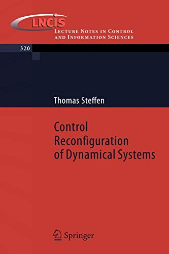 9783540257301: Control Reconfiguration of Dynamical Systems: Linear Approaches and Structural Tests (Lecture Notes in Control and Information Sciences)