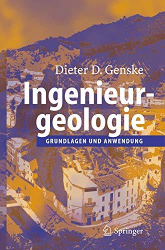 9783540257561: Ingenieurgeologie: Grundlagen und Anwendung