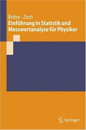 9783540257592: Einführung in Statistik und Messwertanalyse für Physiker