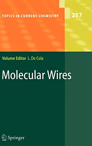 9783540257936: Molecular Wires: From Design to Properties (Topics in Current Chemistry)