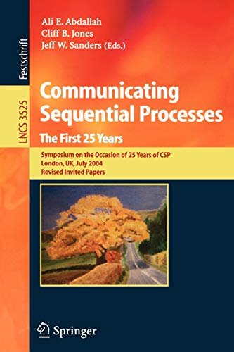 Communicating Sequential Processes. The First 25 Years: