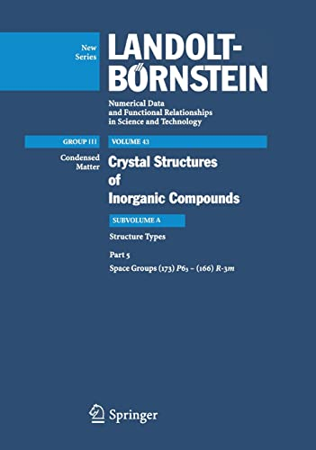 9783540258513: Space groups (173) P63 – (166) R-3m (Landolt-Börnstein: Numerical Data and Functional Relationships in Science and Technology - New Series)