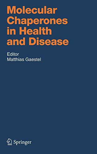 Molecular Chaperones in Health and Disease (Handbook: Matthias, Ed. Gaestel