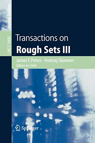 9783540259985: Transactions on Rough Sets III (Lecture Notes in Computer Science)