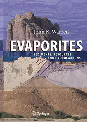 Evaporites:Sediments, Resources and Hydrocarbons: Warren, John K.