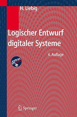 9783540260264: Logischer Entwurf digitaler Systeme