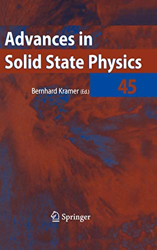 Advances in Solid State Physics 45: Bernhard Kramer