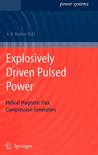 9783540260516: Explosively Driven Pulsed Power: Helical Magnetic Flux Compression Generators (Power Systems)