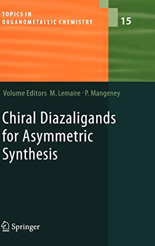 Chiral Diazaligands for Asymmetric Synthesis: Marc Lemaire