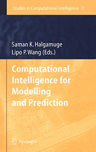 9783540260714: Computational Intelligence for Modelling and Prediction (Studies in Computational Intelligence)