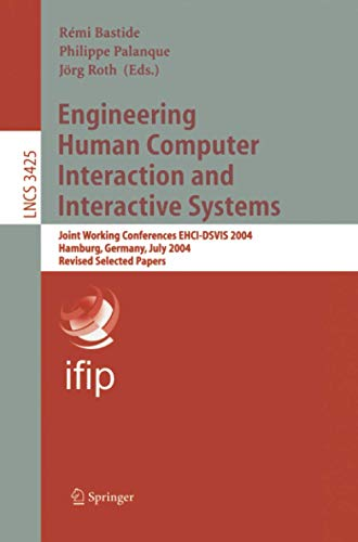 9783540260974: Engineering Human Computer Interaction and Interactive Systems: Joint Working Conferences EHCI-DSVIS 2004, Hamburg, Germany, July 11-13, 2004, Revised ... Papers (Lecture Notes in Computer Science)