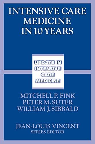 Intensive Care Medicine in 10 Years (Update in Intensive Care Medicine)