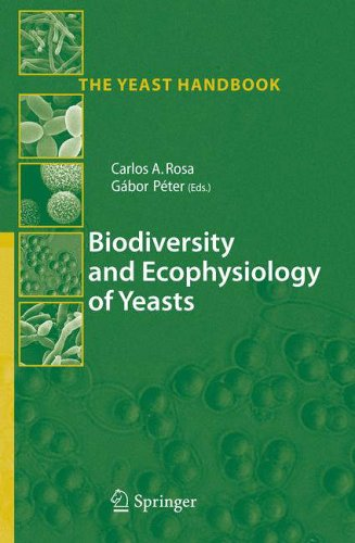 Biodiversity and Ecophysiology of Yeasts: Carlos A. Rosa
