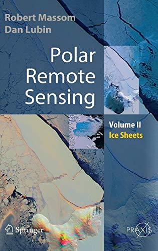 9783540261018: Polar Remote Sensing: Volume II: Ice Sheets (Springer Praxis Books) (v. 2)