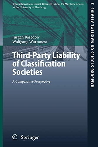 9783540261841: Third-Party Liability of Classification Societies: A Comparative Perspective (Hamburg Studies on Maritime Affairs)