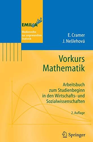 9783540261865: Vorkurs Mathematik: Arbeitsbuch zum Studienbeginn in den Wirtschafts- und Sozialwissenschaften (EMIL@A-stat) (German Edition)
