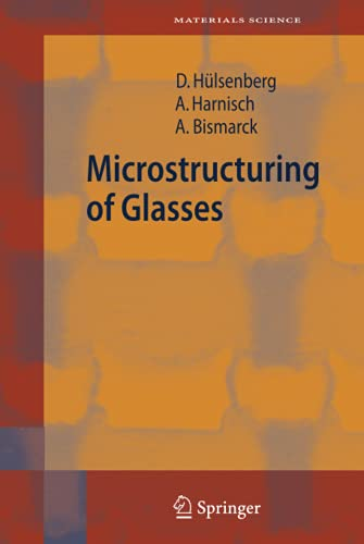 9783540262459: Microstructuring of Glasses (Springer Series in Materials Science)