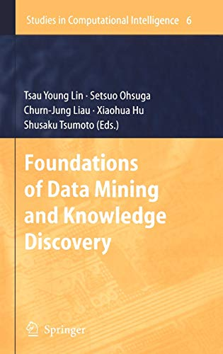 Foundations of Data Mining and Knowledge Discovery: Tsau Young Lin