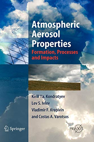 9783540262633: Atmospheric Aerosol Properties: Formation, Processes and Impacts (Springer Praxis Books / Environmental Sciences)
