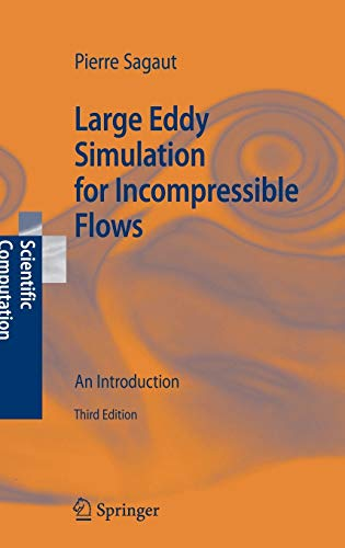 9783540263449: Large Eddy Simulation for Incompressible Flows: An Introduction (Scientific Computation)