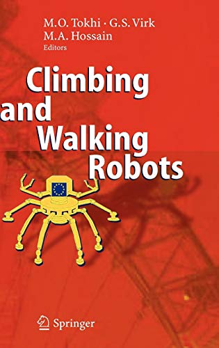 Climbing and Walking Robots: M. O. Tokhi