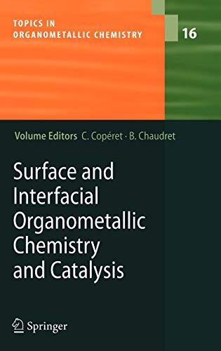 Surface and Interfacial Organometallic Chemistry and Catalysis: C. Cop�ret