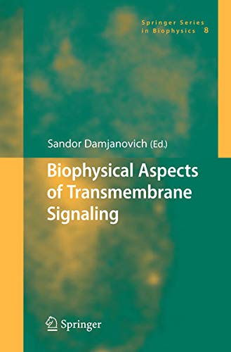 9783540265115: Biophysical Aspects of Transmembrane Signaling
