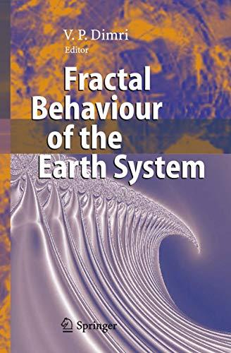 Fractal Behaviour of the Earth System: Dimri, Vijay Prasad