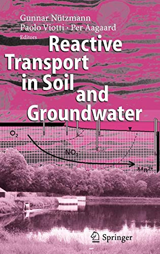 9783540267447: Reactive Transport in Soil and Groundwater: Processes and Models