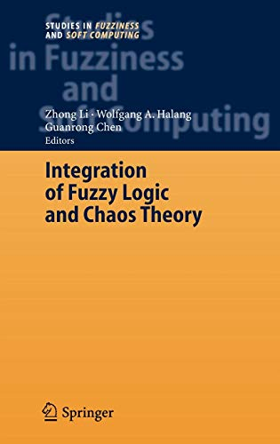 Integration of Fuzzy Logic and Chaos Theory (Studies in Fuzziness and Soft Computing): Springer