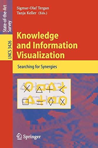9783540269212: Knowledge and Information Visualization: Searching for Synergies (Lecture Notes in Computer Science)