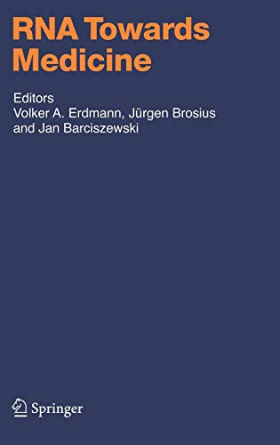 RNA Towards Medicine Handbook of Experimental Pharmacology