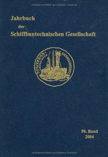 9783540274230: Jahrbuch der Schiffbautechnischen Gesellschaft: Band 98, 2004 (German Edition)
