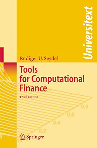 9783540279235: Tools for Computational Finance (Universitext)