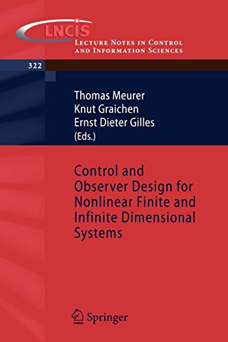 9783540279389: Control and Observer Design for Nonlinear Finite and Infinite Dimensional Systems (Lecture Notes in Control and Information Sciences)