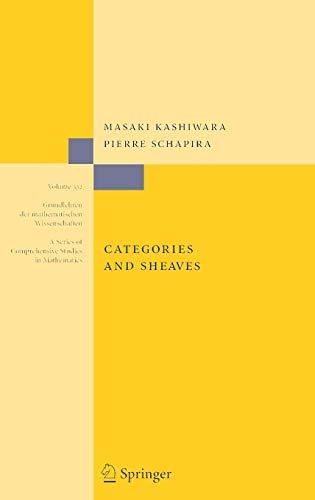 9783540279495: Categories and Sheaves: An Introduction to Ind-Objects and Derived Categories (Grundlehren der mathematischen Wissenschaften)